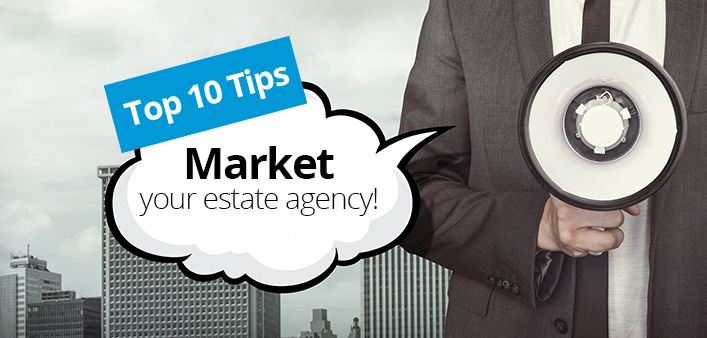 Top Ten ways to market your Estate Agency