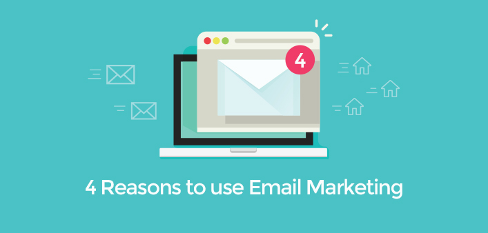 4 Reasons why Estate Agents need Email Marketing