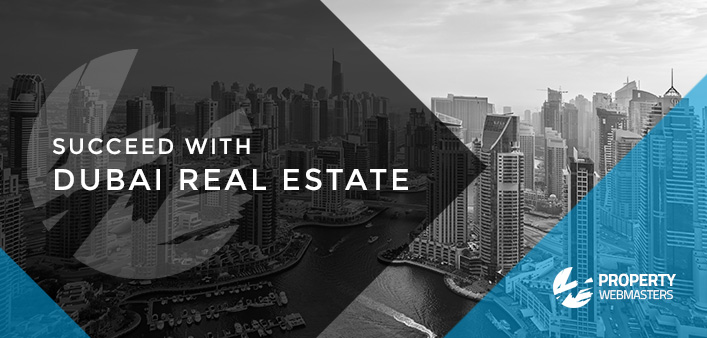 How to Succeed in Dubai Real Estate