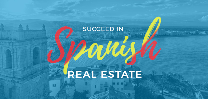 How to Succeed in Spanish Real Estate