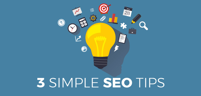 3 Simple Tips To Improve Your SEO