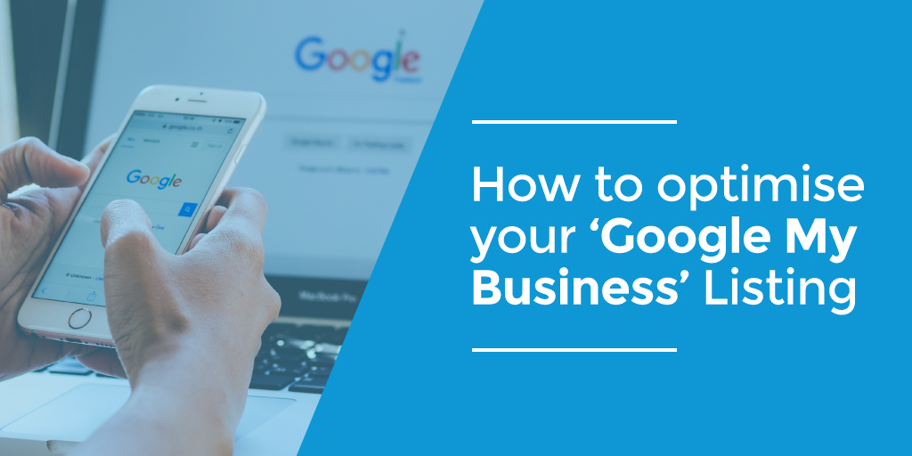 Why Estate Agencies need to use Google My Business