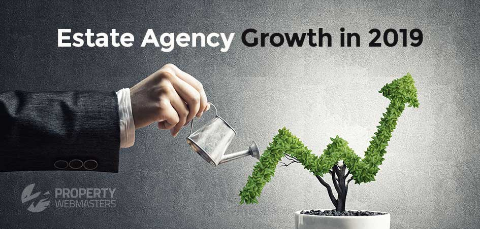 estate agency growth in 2019