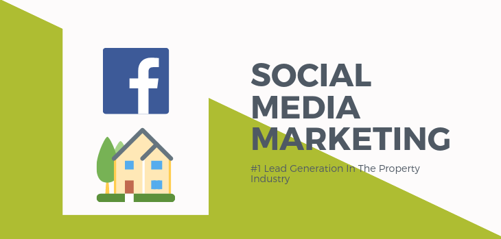 Social Media Is The Best Way To Increase Lead Generation Within the Property Industry