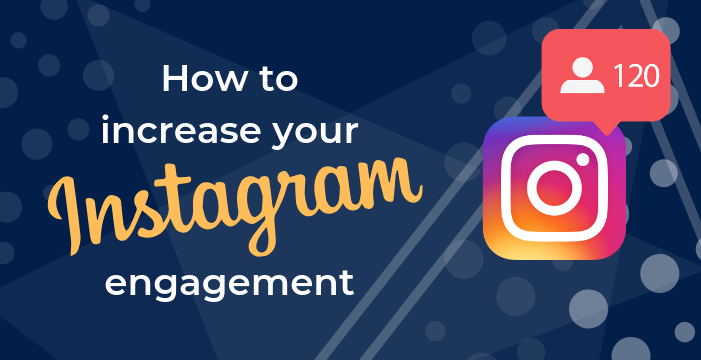 5 ways to increase your instagram engagement
